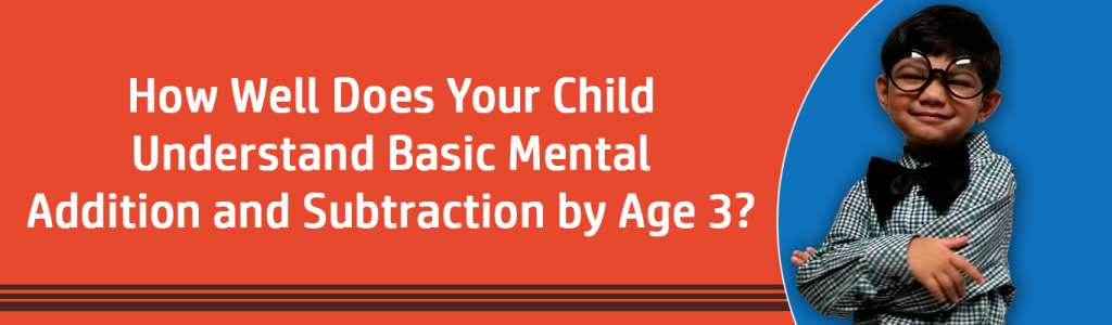 Basic Mental Addition & Subtraction at Age 3